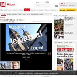 Comment l'abbaye est tombée - Le Journal de Saône et Loire