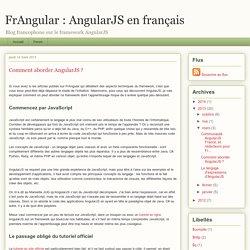 Comment aborder AngularJS ?