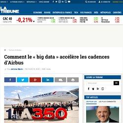 Comment le « big data » accélère les cadences d'Airbus