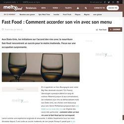 Fast Food : Comment accorder son vin avec son menu
