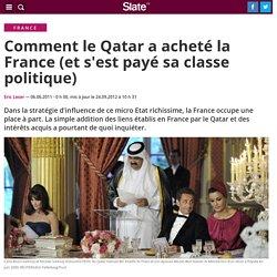 Comment le Qatar a acheté la France (et s'est payé sa classe politique)