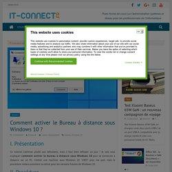 Comment activer le Bureau à distance sous Windows 10 ?