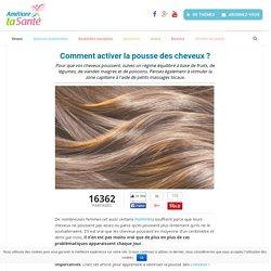 Comment activer la pousse des cheveux
