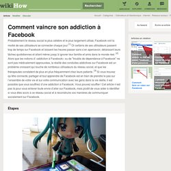 Comment vaincre son addiction à Facebook: 7 étapes