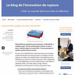 Comment faire adopter une idée d'innovation