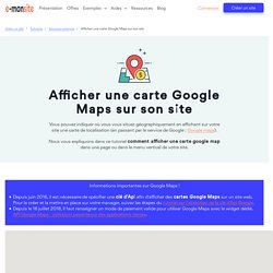 Comment afficher une carte Google map sur son site ?