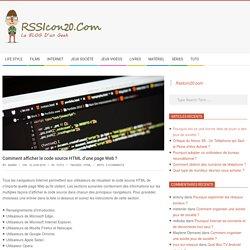 Comment afficher le code source HTML d'une page Web ? - Rssicon20.com
