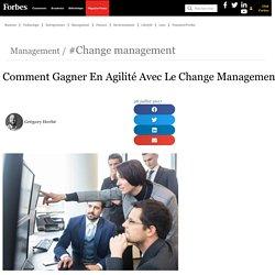 Comment Gagner En Agilité Avec Le Change Management