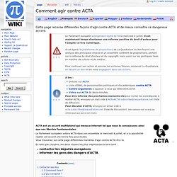 Comment agir contre ACTA