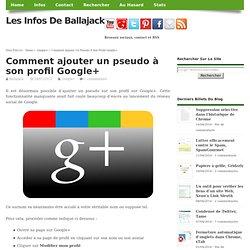 Comment ajouter un pseudo à son profil Google+
