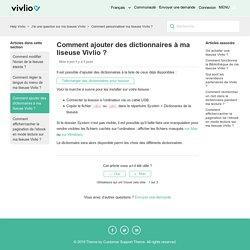 Comment ajouter des dictionnaires à ma liseuse Vivlio ? – Help Vivlio