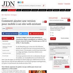 Comment ajouter une version pour mobile à un site web existant - JDN