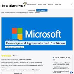 Comment Ajouter et Supprimer un Lecteur FTP sur Windows