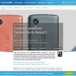 Comment améliorer l'autonomie du Nexus 5