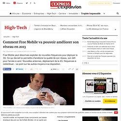 Comment Free Mobile va pouvoir améliorer son réseau en 2013
