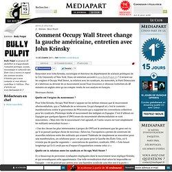 Comment Occupy Wall Street change la gauche américaine, entretien avec John Krinsky