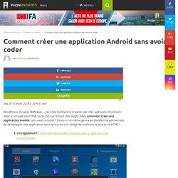 Comment créer une application Android sans avoir à coder