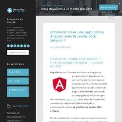 Comment créer une application Angular avec le rendu côté serveur ?