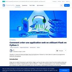 Comment créer une application web en utilisant Flask en Python 3