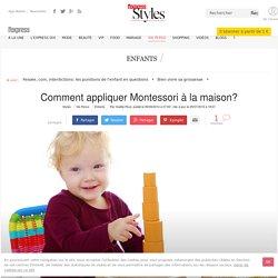 Comment appliquer Montessori à la maison? - L'Express Styles