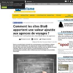 Comment les sites BtoB apportent une valeur ajoutée aux agences de voyages ?