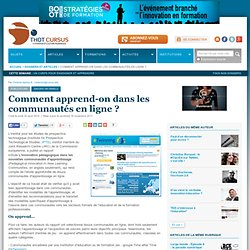 Comment apprend t-on dans les communautés en ligne? : Articles : Publications : Thot Cursus
