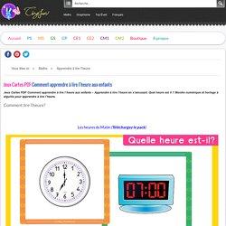 Jeux Cartes PDF Comment apprendre à lire l'heure aux enfants