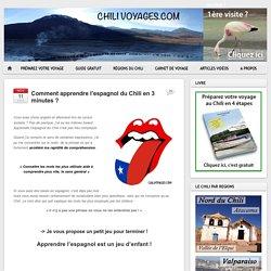 Comment apprendre l'espagnol du Chili en 3 minutes ?