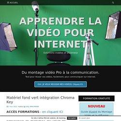 APPRENDRE LA VIDÉO POUR INTERNET