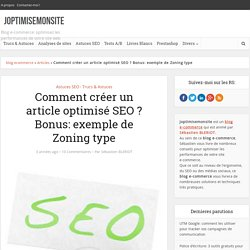 Comment créer un article optimisé SEO ? Bonus: exemple de Zoning type -