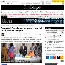 Comment Canal+ s'attaque au marché de la TNT en Afrique