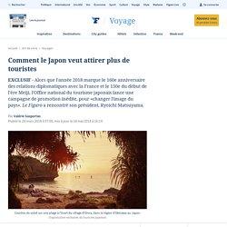 Comment le Japon veut attirer plus de touristes