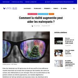 Comment la réalité augmentée peut aider les malvoyants ? - Laval Virtual