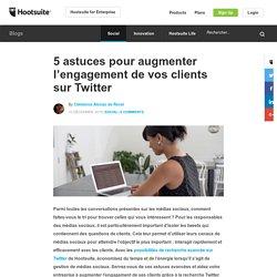 Comment augmenter l'engagement de vos clients sur Twitter?