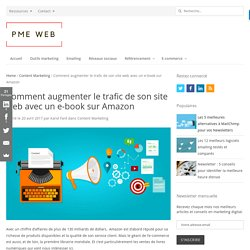 Comment augmenter le trafic de son site web avec un e-book sur Amazon