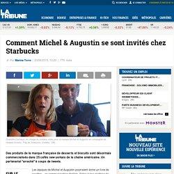 Comment Michel & Augustin se sont invitéschez Starbucks