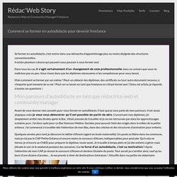 Comment se former en autodidacte pour devenir freelance - Rédac'Web Story