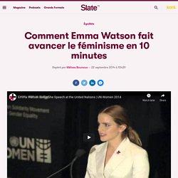 Comment Emma Watson fait avancer le féminisme en 10 minutes