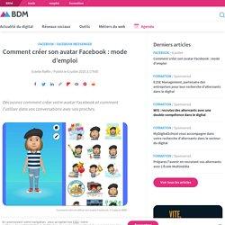 Comment créer son avatar Facebook : mode d'emploi