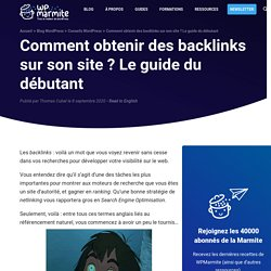 Comment obtenir des backlinks sur son site ? Le guide du débutant