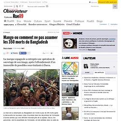 Mango ou comment ne pas assumer les 350morts du Bangladesh