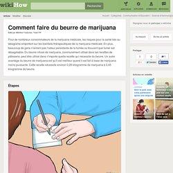 Comment faire du beurre de marijuana: 10 étapes