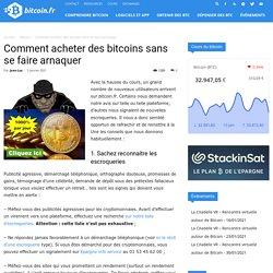Comment acheter des bitcoins sans se faire arnaquer