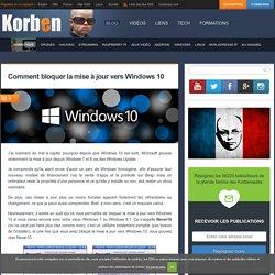 Comment bloquer la mise à jour vers Windows 10