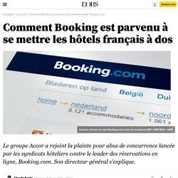 Comment Booking est parvenu à se mettre les hôtels français à dos - 25 février 2015