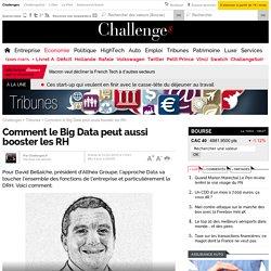 Comment le Big Data peut aussi booster les RH
