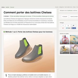 Comment porter des bottines Chelsea: 13 étapes