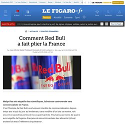 Comment Red Bull a fait plier la France
