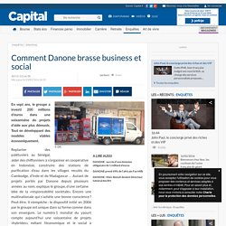 Comment Danone brasse business et social