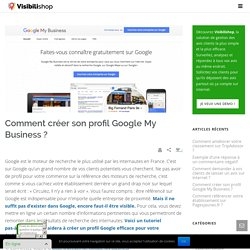 Comment créer son profil Google My Business ?